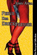 "Cover: alte Ausgabe ""Ferve der Dreckfresser"""