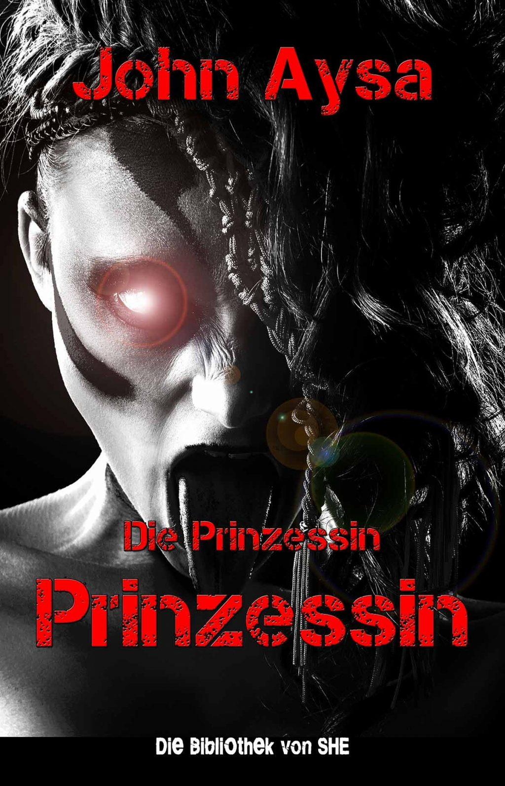 Cover: John Aysa: Die Prinzessin
