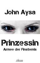 Prinzessin: Armee der Finsternis