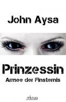 Cover alte Ausgabe: Prinzessin - Armee der Finsternis