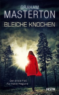 Cover: Graham Masterton: Bleiche Knochen