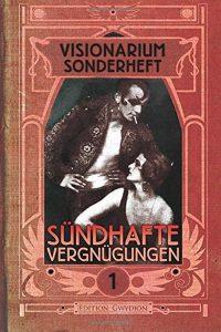 Cover: Visionarium Sonderheft 01: Sündhafte Vergnügungen