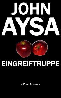 08/18 - Cover: John Aysa: Eingreiftruppe