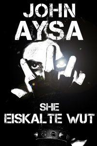 Cover: SHE: Eiskalte Wut