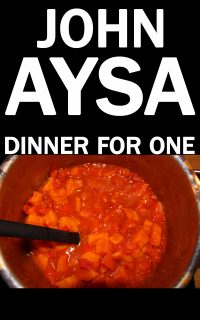 Cover: John Aysa: Dinner for One