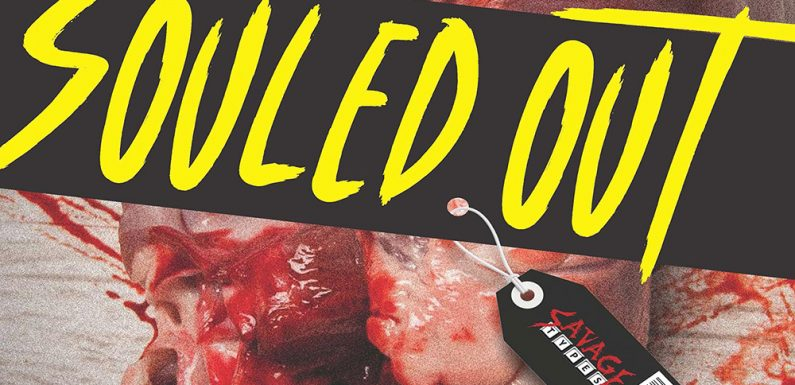 [COMING SOON]: Souled Out