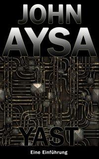 Cover: John Aysa: Yast