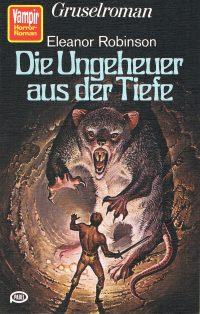 Cover: Die Ungeheuer aus der Tiefe, Eleanor Robinson