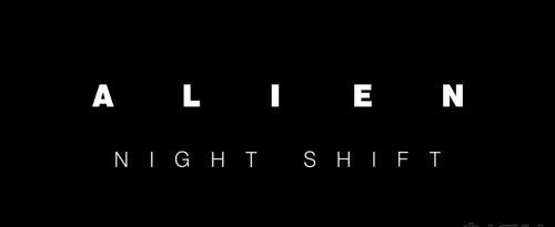 Header: Alien: Night Shift