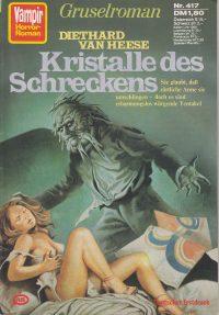 Cover: Diethard Heese: Kristalle des Schreckens