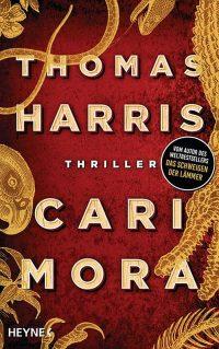Cover: Heyne Verlag - Thomas Harris: Cari Mora