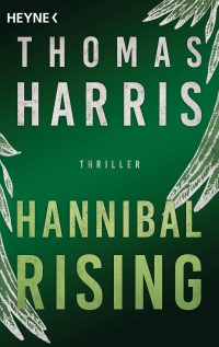 Cover: Thomas Harris - Hannibal Rising