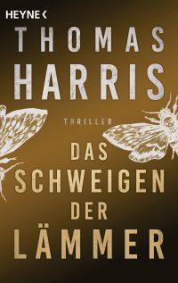 Cover: Thomas Harris - Das Schweigen der Lämmer