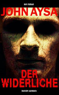 Cover: John Aysa - Der Widerliche - Gesicht