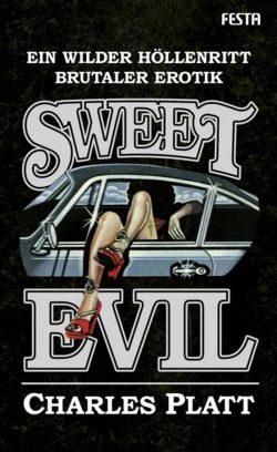 Cover Sweet Evil, Charels Platt, Festa Verlag