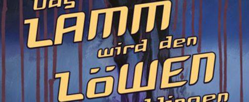 Cover: Das Lamm wird den Löwen verschlingen
