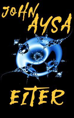 Cover: John Aysa: Eiter