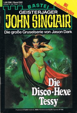 John Sinclair Romanheft 502 - Die Disco-Hexe Tessy