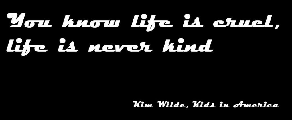Zitat: Kim Wilde - Kids in America, 1981