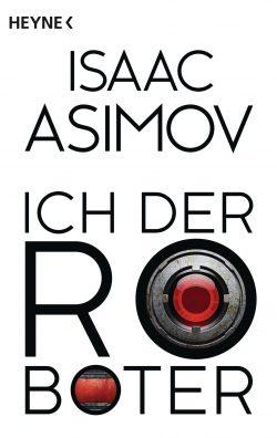 Cover: Asimov - Ich der Roboter
