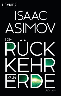 Cover: Asimov - Rückkehr zur Erde
