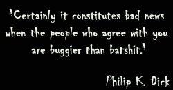 Zitat Philip K. Dick
