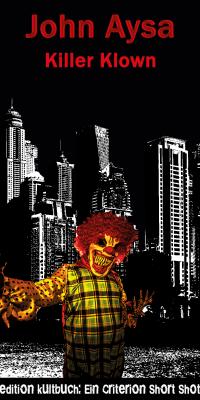 Cover: John Aysa: Killer Klown