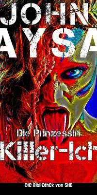 Cover (Mockup): John Aysa: Prinzessin - Killer Ich